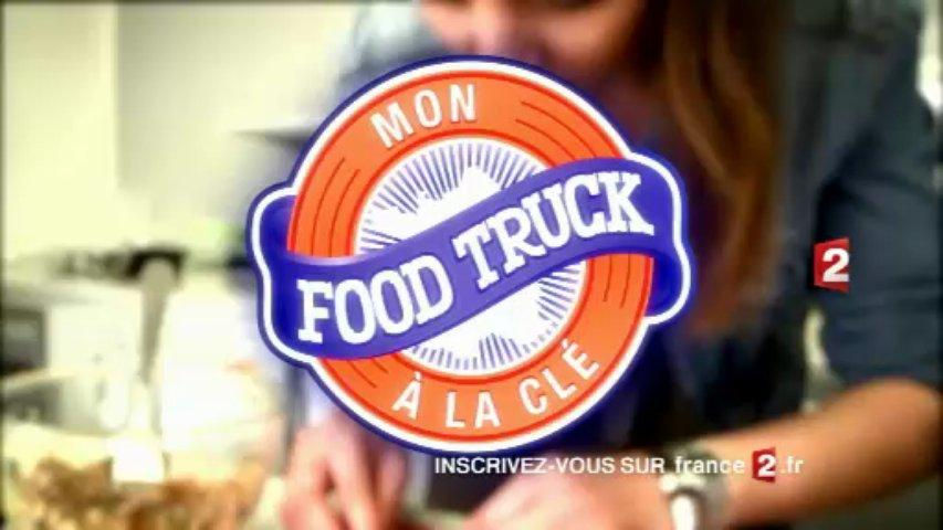 Mon food truck à la clef France 2